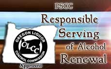 Oregon Responsible Serving Renewal  Online Training & Certification